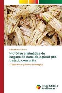 Hidrolise Enzimatica Do Bagaco de Cana-de-Acucar Pre-Tratado Com Ureia