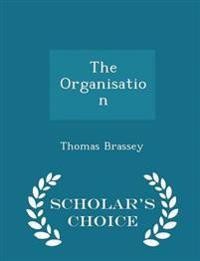 The Organisation - Scholar's Choice Edition