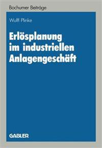 Erlosplanung Im Industriellen Anlagengeschaft
