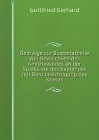 Beitra GE Zur Blattanatomie Von Gewa Chsen Des Knysnawaldes an Der Su Dku Ste Des Kaplandes Mit Beru Cksichtigung Des Klimas