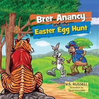 Brer Anancy and the Easter Egg Hunt