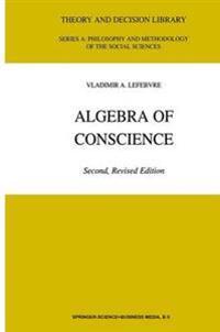 Algebra of Conscience