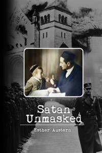Satan Unmasked: True to Color