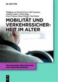Mobilitat Und Verkehrssicherheit Im Alter