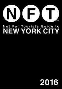 Not for Tourists Guide to New York City