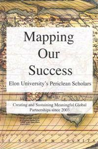 Mapping Our Success: Periclean Scholars at Elon University