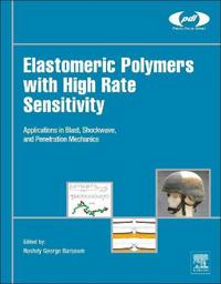 Elastomeric Polymers With High Rate Sensitivity