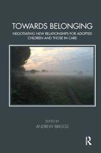 Towards Belonging