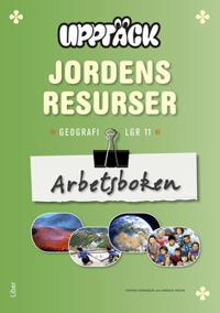 Upptäck Jordens resurser - Människor och miljö Arbetsbok
