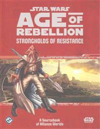 Star Wars: Age of Rebellion Strongholds of Resistance Sourcebook