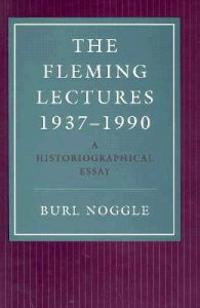 The Fleming Lectures, 1937-1990