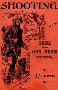 Shooting With Game And Gun Room Notes
