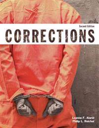 Corrections (Justice Series), Student Value Edition with Mycjlab with Pearson Etext -- Access Card Package