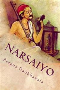 Amane Gamato Narsaiyo: Narsinh Mehta