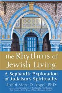 The Rythms of Jewish Living