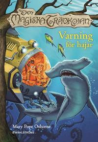 Den magiska trädkojan. Varning för hajar