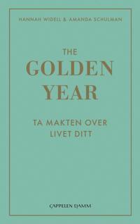 The golden year - Hannah Widell, Amanda Schulman | Ridgeroadrun.org