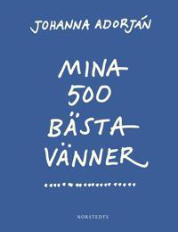 Mina 500 bästa vänner : Noveller