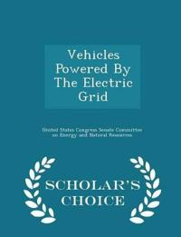 Vehicles Powered by the Electric Grid - Scholar's Choice Edition