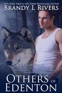 Others of Edenton: Series Volume 2