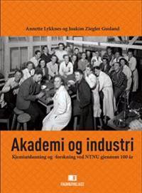 Akademi og industri - Annette Lykknes, Joakim Ziegler Gusland | Inprintwriters.org