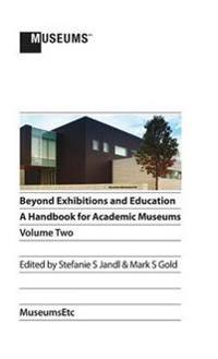 Beyond Exhibitions and Education