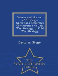 Science and the Art of Strategy