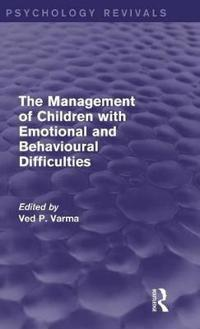 The Management of Children With Emotional and Behavioural Difficulties
