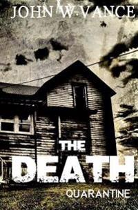 The Death: A Post Apocalyptic Novel