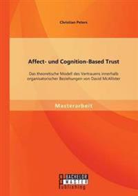 Affect- Und Cognition-Based Trust