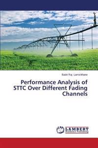 Performance Analysis of Sttc Over Different Fading Channels