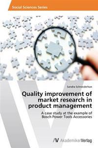 Quality Improvement of Market Research in Product Management
