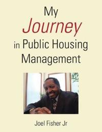 My Journey in Public Housing Management