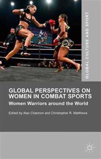 Global Perspectives on Women in Combat Sports