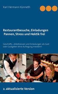 Restaurantbesuche, Geschäfts-. Arbeitsessen pannen-und stressfrei