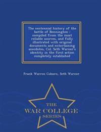 The Centennial History of the Battle of Bennington