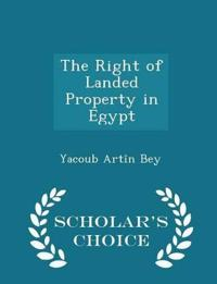 The Right of Landed Property in Egypt - Scholar's Choice Edition