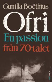 Ofri : en passion från 70-talet