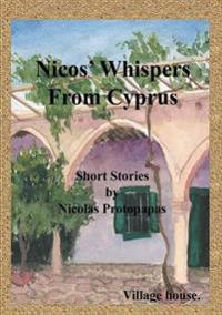 Nicos Whispers from Cyprus