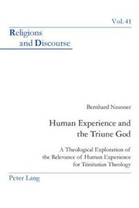 Human Experience and the Triune God