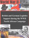 British and German Logistics Support During the WWII North African Campaign