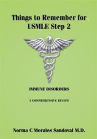 Things to Remember for USMLE Step 2: Immune Disorders