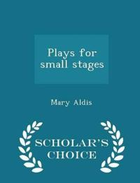 Plays for Small Stages - Scholar's Choice Edition