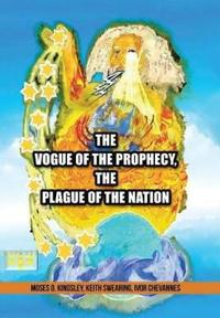 The Vogue of the Prophecy
