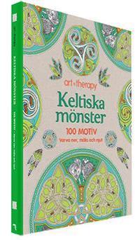 Keltiska mönster : 100 motiv - varva ner, måla och njut