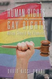 Human Rights Vs. Gay Rights