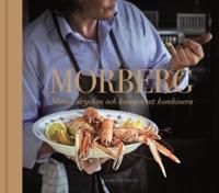 Morberg : maten, drycken och konsten att kombinera