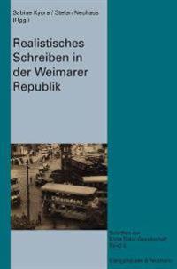 Realisitsches Schreiben in der Weimarer Republik