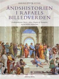 Åndshistorien i Rafaels billedverden