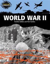 World War II  Frontline Soldiers and Their Families - Nick Hunter - böcker (9781482430691)     Bokhandel